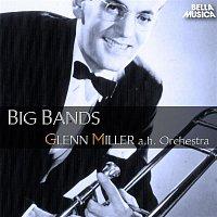Glenn Miller – Glenn Miller and His Orchestra - Big Bands