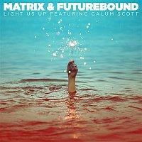 Matrix, Futurebound, Calum Scott – Light Us Up (feat. Calum Scott) [Acoustic]