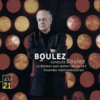 Hilary Summers, Ensemble Intercontemporain, Pierre Boulez – Boulez: Le Marteau sans maitre; Derive 1 & 2