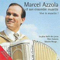 Marcel Azzola et son ensemble musette – Vive le musette !