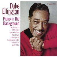 Duke Ellington – Piano In The Background