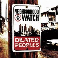 Dilated Peoples – Neighborhood Watch