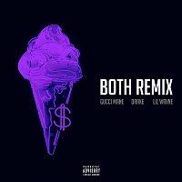 Gucci Mane, Drake, Lil Wayne – Both (feat. Drake & Lil Wayne) [Remix]