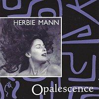 Herbie Mann – Opalescence
