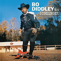 Bo Diddley – Bo Diddley Is A Gunslinger