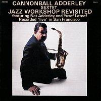 Cannonball Adderley Sextet – Jazz Workshop Revisited