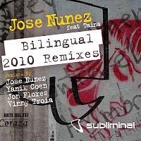 Jose Nunez, Taina – Bilingual (feat. Taina) [2010 Remixes]