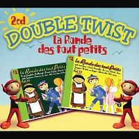 Různí interpreti – Ronde Des Tout Petits-Double Twist