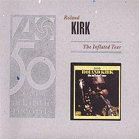Roland Kirk – The Inflated Tear