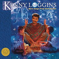 Kenny Loggins – More Songs From Pooh Corner