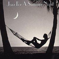 Různí interpreti – Jazz For A Summer Night