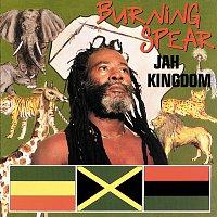 Burning Spear – Jah Kingdom