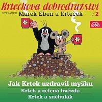 Marek Eben Marek, Anička Slováčková – Miler: Krtkova dobrodružství 2 Jak Krtek uzdravil myšku