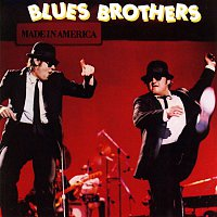 The Blues Brothers – Made In America