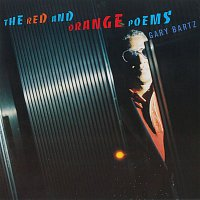 Gary Bartz – The Red And Orange Poems
