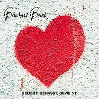Bernhard Brink – Geliebt Gehasst Geweint