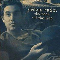 Joshua Radin – The Rock and the Tide