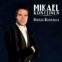 Mikael Konttinen – Soulia rannalla