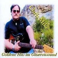 Chris Mike – Goldene Hits im Gitarrensound