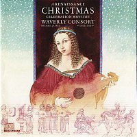 The Waverly Consort, Michael Jaffee, Michael Praetorius – A Renaissance Christmas Celebration With The Waverly Consort