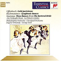 Eugene Ormandy, Jacques Offenbach, The Philadelphia Orchestra – Gaité Parisienne, Symphonic Dances, and Three Dances from the Bartered Bride