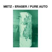 Metz – Eraser