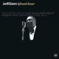 Joe Williams – Joe Williams' Finest Hour