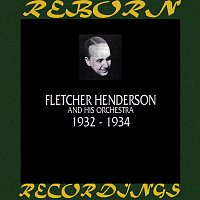 Fletcher Henderson And His Orchestra – 1932-1934 (HD Remastered)