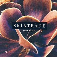 Skintrade – Soul Sister