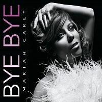 Mariah Carey – Bye Bye
