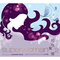 Ailing Dai – Superwoman, Vol. 2