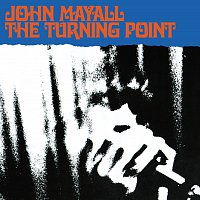 John Mayall – The Turning Point