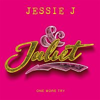Jessie J – One More Try (from & Juliet)