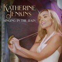 Katherine Jenkins – Singin' In The Rain [From ''Singin' In The Rain'']