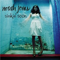 Norah Jones – Sinkin' Soon