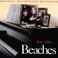 Bette Midler – Beaches: Original Soundtrack Recording