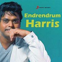 Harris Jayaraj, Aalaap Raju, Harini, Devan Ekambaram, Pravin Saivi – Endrendrum Harris