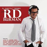 DJ Suketu – DJ Suketu & Friends Present RD Burman Reinvented