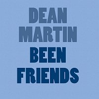 Dean Martin – Been Friends