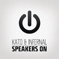 Kato, Infernal – Speakers On (Remixes)