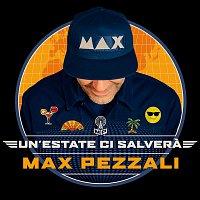 Max Pezzali – Un'estate ci salvera