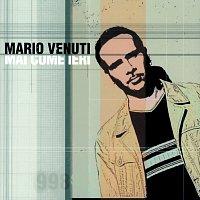 Mario Venuti – Mai Come Ieri