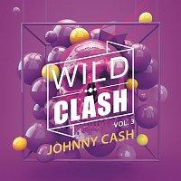 Johnny Cash – Wild Clash Vol. 3