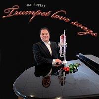Kai Robert Johansen – Trumpet Love Songs