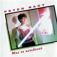 Peter Nagy – Mne sa neschovás