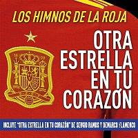 Various Artists.. – Otra estrella en tu corazón: Los himnos de La Roja