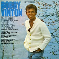 Bobby Vinton – Take Good Care of My Baby