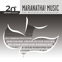Různí interpreti – 20th Century Masters - The Best Of Maranatha! Music - The Millennium Collection