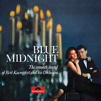 Bert Kaempfert And His Orchestra – Blue Midnight [Remastered]