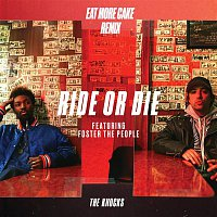The Knocks – Ride Or Die (feat. Foster The People) [Eat More Cake Remix]